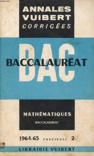 ANNALES CORRIGEES DU BACCALAUREAT - ESPAGNOL - FASCICULE II -ANNE 1964-65