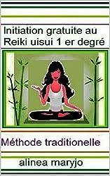 INITIATION REIKI NIVEAU 1 (INITIATION  REIKI NIVEAU 1)