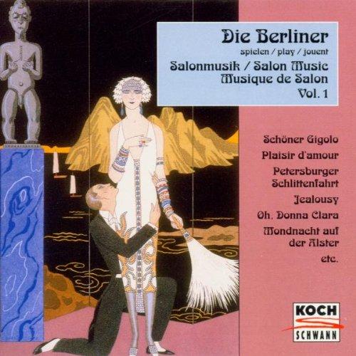 Die Berliner Spielen Vol.1 (Salonmusik/ Salon Music)