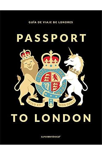 Passport To London. Guía de viaje de Londres