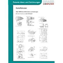 Kartoffelroder, über 1200 Seiten (DIN A4) patente Ideen und Zeichnungen