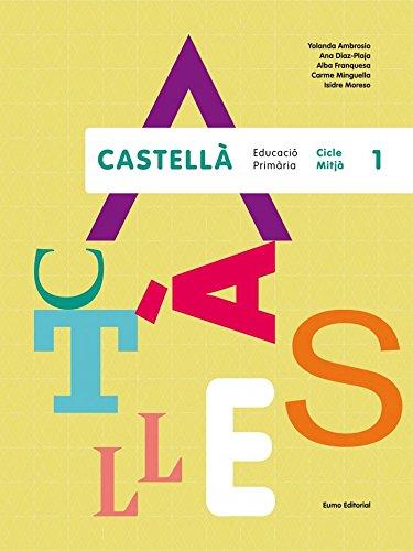 Castellà, 1 Cicle Mitjà. Edició 2014