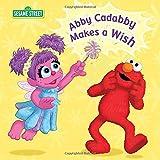 Abby Cadabby Makes a Wish (Sesame Street (Random House)) by Naomi Kleinberg (2010-08-24)