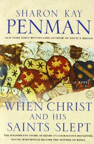 When Christ and His Saints Slept: A Novel by Penman, Sharon Kay (1996) Paperback