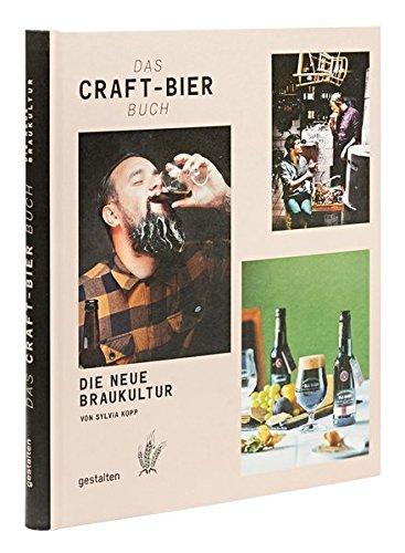Das Craft-Bier Buch: Die neue Braukultur