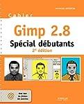 Cahier Gimp 2.8 - Sp�cial d�butants