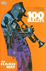 100 Bullets Vol. 8: The Hard Way by Brian Azzarello (2005-07-22)