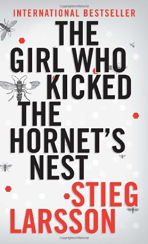 Book cover for The Girl Who Kicked the Hornet's Nest