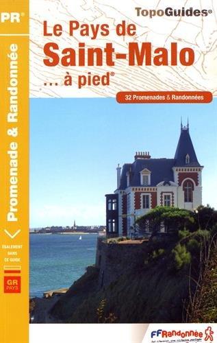 Saint-Malo à pied : 32 promenades et randonnées