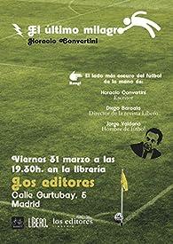 El último milagro par Horacio Convertini