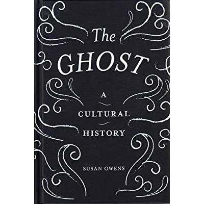 The Ghost Cultural History