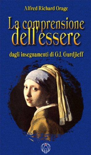 la-comprensione-dellessere-dagli-insegnamenti-di-g-i-gurdjieff-spiritualita-e-tradizioni-vol-6-itali