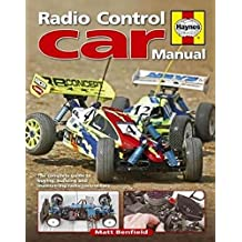 Radio Control Car Manual: The Complete Guide to Buying, Building and Maintaining Radio Control Cars (Haynes Manuals)
