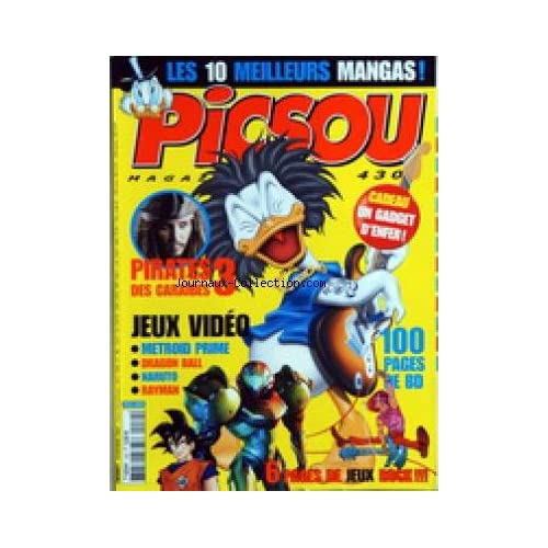 PICSOU MAGAZINE [No 430] du 01/11/2007 - LES 10 MEILLEURS MANGAS - PIRATES DES CARAIBES 3 ET JOHNNY DEPP - JEUX VIDEO / METROID PRIME - DRAGON BALL - NARUTO - RAYMAN - JEUX ROCK