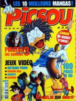PICSOU MAGAZINE [No 430] du 01/11/2007 - LES 10 MEILLEURS MANGAS - PIRATES DES CARAIBES 3 ET JOHNNY DEPP - JEUX VIDEO / METROID PRIME - DRAGON BALL - NARUTO - RAYMAN - JEUX ROCK par Collectif