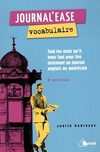 Journal'ease vocabulaire : Tous les mots qu'il vous faut lire aisément un journal anglais ou américain par Judith Andreyev