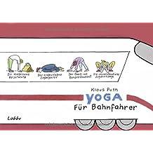 Yoga für Bahnfahrer: Cartoons