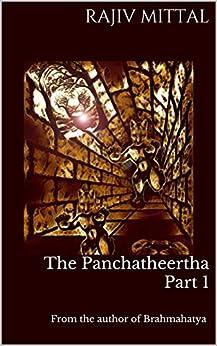 The Panchatheertha Part 1 by [Mittal, Rajiv]