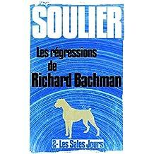 Les régressions de Richard Bachman, épisode 2: Les Sales Jours
