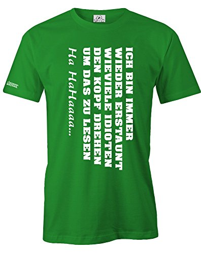 ICH BIN IMMER WIEDER ERSTAUNT... - HERREN - T-SHIRT in Grün by Jayess Gr. XL - Für Immer Grünes T-shirt