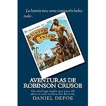 Aventuras de Robinson Crusoe (Spanish) Edition