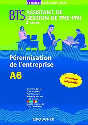 A6 Pérennisation de l'entreprise 2e année BTS par Dany Deschamps