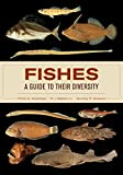 There are more than 33,000 species of living fishes, accounting for more than half of the extant vertebrate diversity on Earth. This unique and comprehensive reference showcases the basic anatomy and diversity of all 82 orders of fishes and more than...