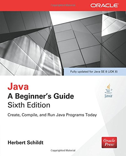 Java: A Beginner's Guide, Sixth Edition por Herbert Schildt
