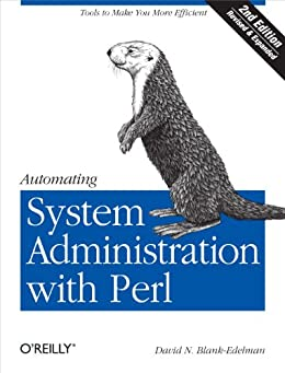 Automating System Administration with Perl: Tools to Make You More Efficient von [Blank-Edelman, David N.]