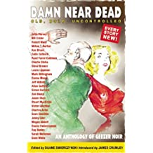Damn Near Dead: An Anthology of Geezer Noir