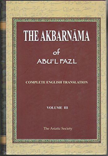 The Akbarnama of Abul Fazal vol 3 [Hardcover] [Jan 01, 2010] H. Beveridge