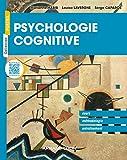 Psychologie cognitive - Cours, méthodologie et exercices corrigés