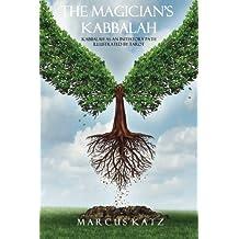 The Magician's Kabbalah: Kabbalah as an Initiatory Path illustrated by Tarot