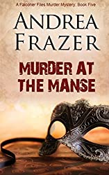 Murder at the Manse: The Falconer Files - File 5 by Andrea Frazer (2013-11-12)