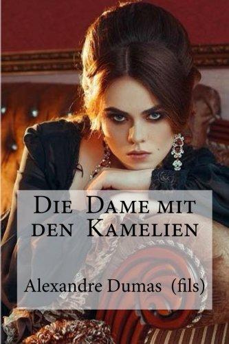 die-dame-mit-den-kamelien-dumas-fils-alexandre