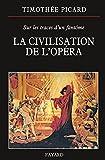 La Civilisation de l'opéra (Musique)
