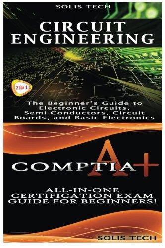 Circuit Engineering & CompTIA A+ por Solis Tech