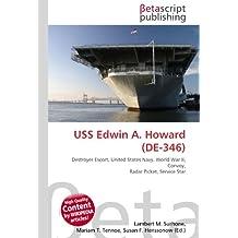 USS Edwin A. Howard (DE-346): Destroyer Escort, United States Navy, World War II, Convoy, Radar Picket, Service Star