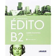 EDITO B2 EXERCICES+CD - 9788490491959