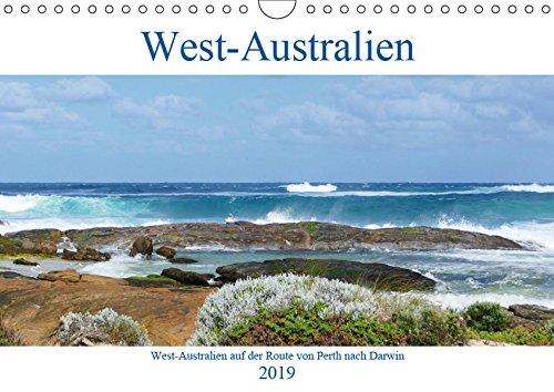 West-Australien (Wandkalender 2019 DIN A4 quer): Entdecken Sie West-Australien auf der Route von Perth nach Darwin (Monatskalender, 14 Seiten ) (CALVENDO Orte)