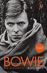 David Bowie - Die Biografie: Aktualisierte Neuausgabe