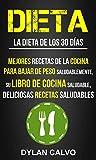 Dieta: La dieta de los 30 días: Mejores Recetas de la Cocina Para...
