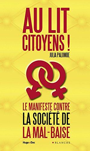 Au lit citoyens ! - Le manifeste contre la société de la mal-baise par Julia Palombe