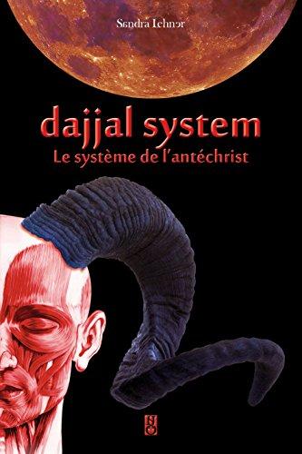 Dajjal System: Le système de l'antéchrist par Sandra Lehner