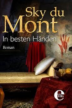 In besten Händen (Sky du Mont-Krimi) von [Mont, Sky du]