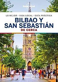 Bilbao y San Sebastian De cerca 2 par Regis St.Louis