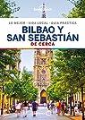 Bilbao y San Sebastian De cerca 2 par St.Louis