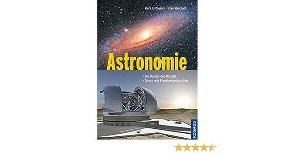 Astronomie die wunder des weltalls sterne und planeten