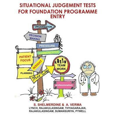 Situational Judgement Tests (SJTs) for Foundation Programme Entry by Verma, Aneesha R. ( AUTHOR ) Sep-30-2012 Paperback