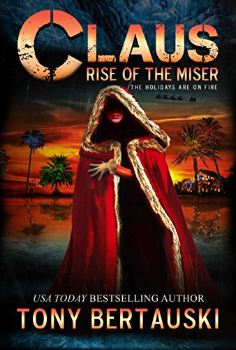 Claus: Rise of the Miser (A Science Fiction Adventure ...